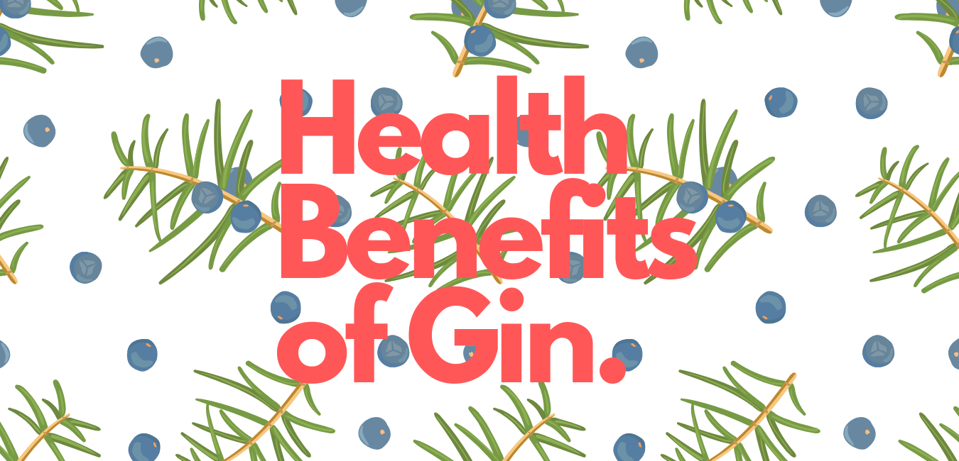 Health Benefits of Gin